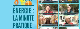 Consomag et Minute pratique : les questions des consommateurs d'énergie en vidéo